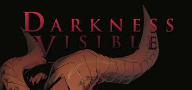 Darkness Visible - powstanie serialowa ekranizacja mrocznego komiksu