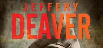 Jeffery Deaver, ?Październikowa lista? ? mistrzowski thriller już w sprzedaży
