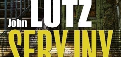 """John Lutz """"Seryjny"""" - premiera książki i konkurs dla Czytelników Banzaj.pl"""