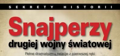 """""""Snajperzy drugiej wojny światowej"""" - premiera książki i konkurs dla Czytelników Banzaj.pl"""