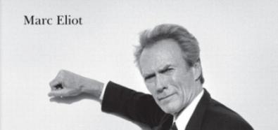 Amerykański buntownik. Życie Clinta Eastwooda - Marc Eliot