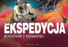 """Bogusław Polch, Arnold Mostowicz, Alfred Górny, """"Ekspedycja"""" - wydanie kolekcjonerskie komiksu w sprzedaży"""