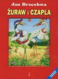 żuraw I Czapla Jan Brzechwa Książki Dla Dzieci I Młodzieży